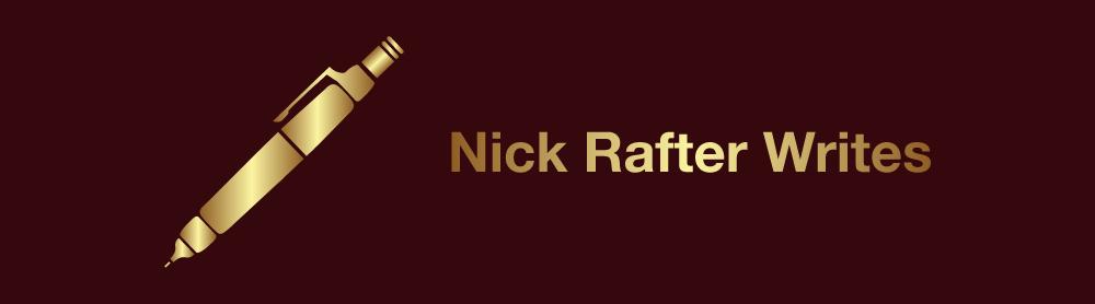 Nick Rafter Writes